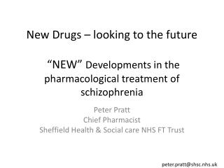 Peter Pratt Chief Pharmacist Sheffield Health & Social care NHS FT Trust