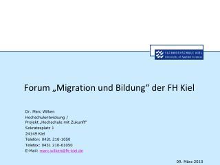 """Forum """"Migration und Bildung"""" der FH Kiel"""
