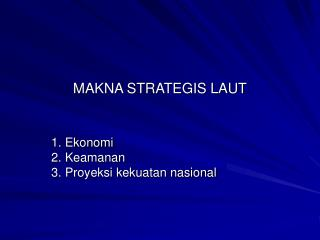 MAKNA STRATEGIS LAUT