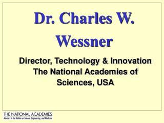 Dr. Charles W. Wessner