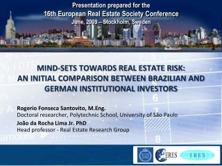 Rogerio Fonseca Santovito, M.Eng. Doctoral researcher, Polytechnic School, University of São Paulo