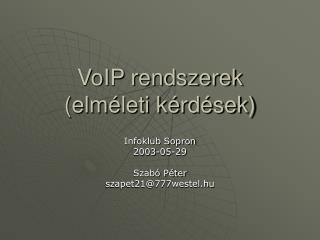 VoIP rendszerek (elméleti kérdések)