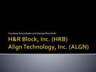 H&R Block, Inc. (HRB) Align Technology, Inc. (ALGN)