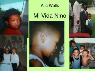 Mi Vida Nino