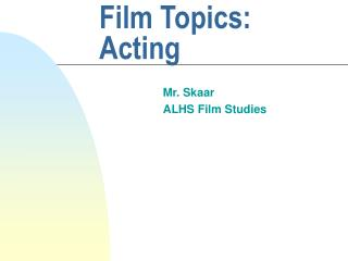 Film Topics:  Acting