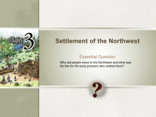 Settlement of the Northwest