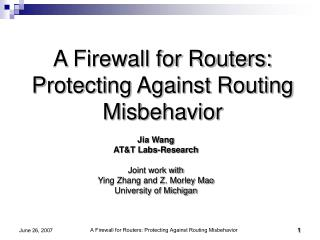 A Firewall for Routers: Protecting Against Routing Misbehavior