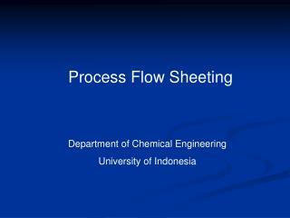 Process Flow Sheeting