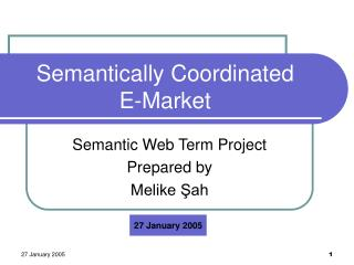 Semantically Coordinated  E-Market