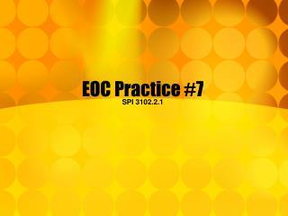 EOC Practice #7