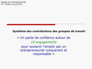 Synthèse des contributions des groupes de travail: