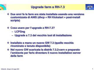 Upgrade farm a RH-7.3