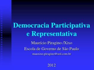 Democracia Participativa e Representativa