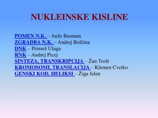NUKLEINSKE KISLINE