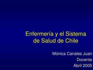 Enfermer�a y el Sistema de Salud de Chile