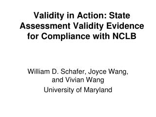 Validity in Action: State Assessment Validity Evidence for Compliance with NCLB