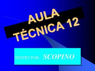 AULA TÉCNICA 12