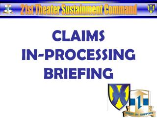 CLAIMS IN-PROCESSING BRIEFING