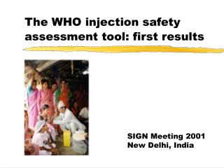The WHO injection safety assessment tool: first results