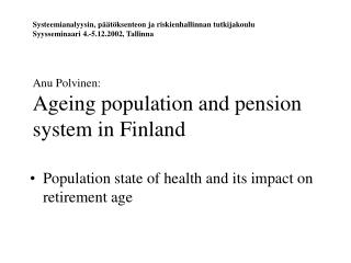 Population state of health and its impact on retirement age