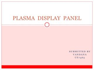 PLASMA  DISPLAY  PANEL