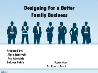 Designing For  a Better Family Business