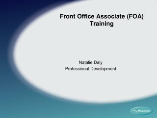 Front Office Associate (FOA) Training