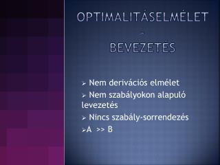 Optimalitáselmélet -  bevezetés