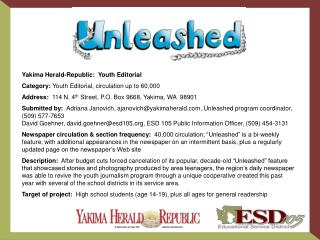 Yakima Herald-Republic:  Youth Editorial Category:  Youth Editorial, circulation up to 60,000