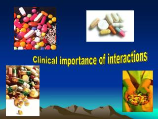 Clinical importance of interactions