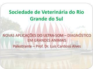 Sociedade de Veterinária do Rio Grande do Sul