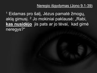 Neregio išgydymas (Jono 9,1-39)