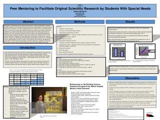 0800h  ED21A-0087  Peer Mentoring to Facilitate Original Scientific Research by Students With Special Needs  James M Dan