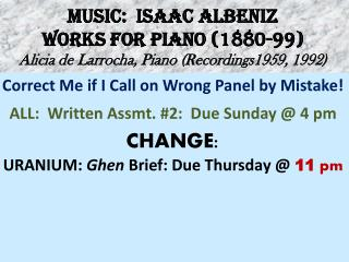 MUSIC:  ISAAC ALBENIZ WORKS FOR PIANO (1880-99) Alicia de  Larrocha , Piano (Recordings1959, 1992)