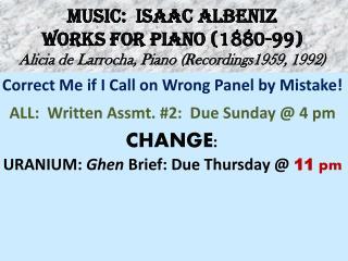 MUSIC:  ISAAC ALBENIZ WORKS FOR PIANO (1880-99) Alicia de  Larrocha , Piano (Recordings1959, 1992)