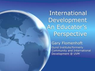 International Development An Educator's Perspective