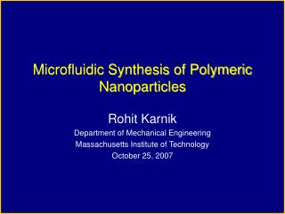 Microfluidic Synthesis of Polymeric Nanoparticles