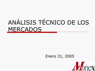 ANÁLISIS TÉCNICO DE LOS MERCADOS