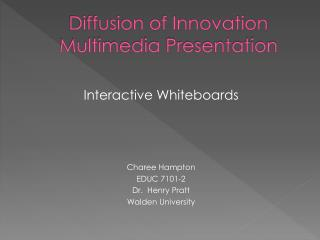 Diffusion of Innovation Multimedia Presentation