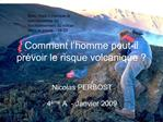 Comment l homme peut-il pr voir le risque volcanique