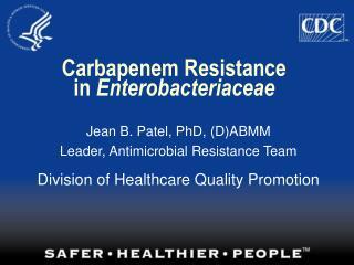 Carbapenem Resistance in Enterobacteriaceae