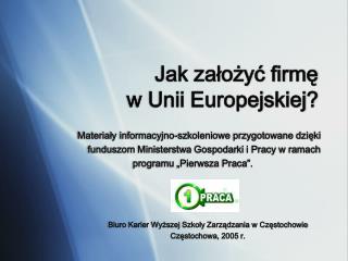 Jak założyć firmę  w Unii Europejskiej?