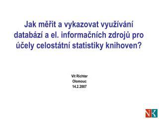 Vít Richter Olomouc 14.2.2007