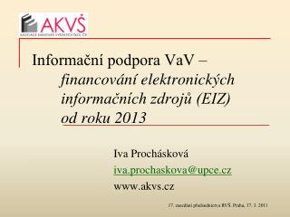 Informační podpora VaV –  financování elektronických informačních zdrojů (EIZ) od roku 2013