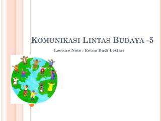Komunikasi Lintas Budaya  -5