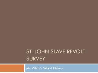 St. John Slave Revolt Survey