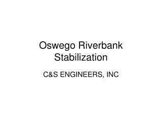 Oswego Riverbank Stabilization