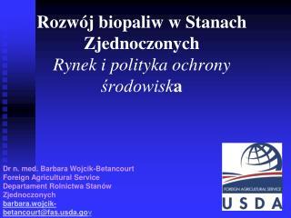 Rozwój biopaliw w Stanach Zjednoczonych Rynek i polityka ochrony środowisk a