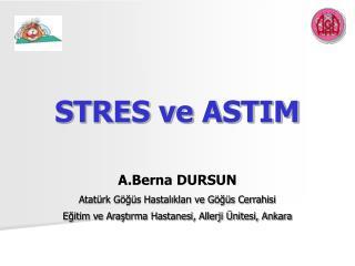STRES ve ASTIM