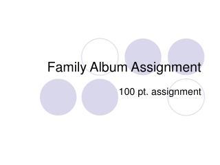 Family Album Assignment